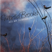 All My Tomorrows by Martha Brooks