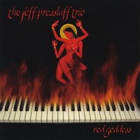 Red Goddess by the Jeff Presslaff Trio