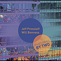 Rhapsodies By Two by Will Bonness and Jeff Presslaff